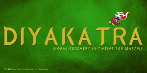 Diyakatra: Moral Recovery Initiative for Marawi