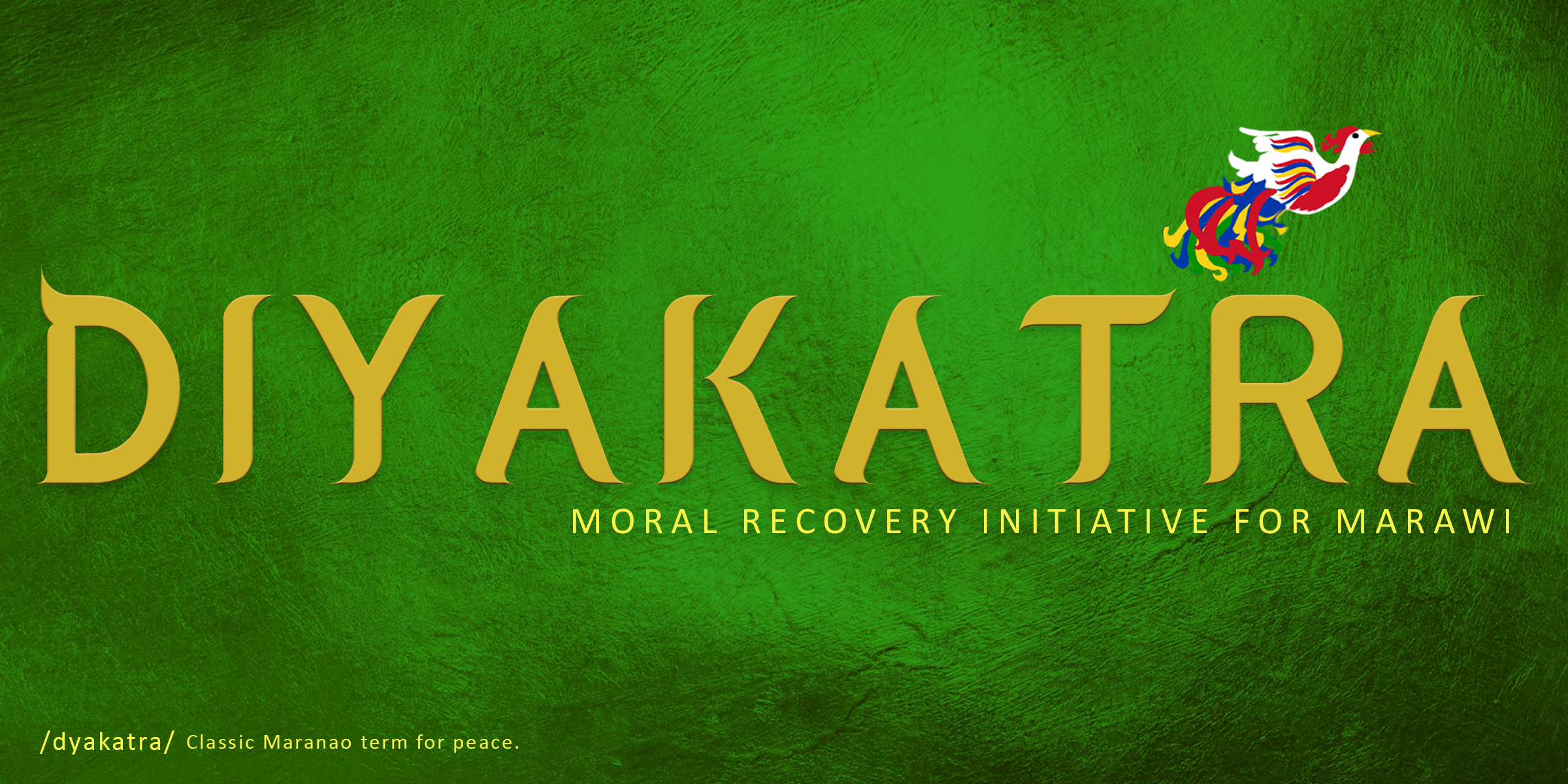 Diyakatra: A Moral Recovery Initiative For Marawi